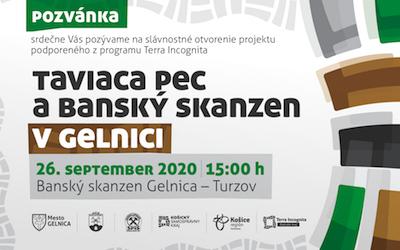 26. SEPTEMBER 2020 – Slávnostné otvorenie Taviacej pece v Banskom skanzene v Gelnici